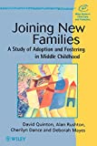 img - for Joining New Families: A Study of Adoption and Fostering in Middle Childhood book / textbook / text book