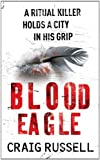 Front cover for the book Blood Eagle by Craig Russell