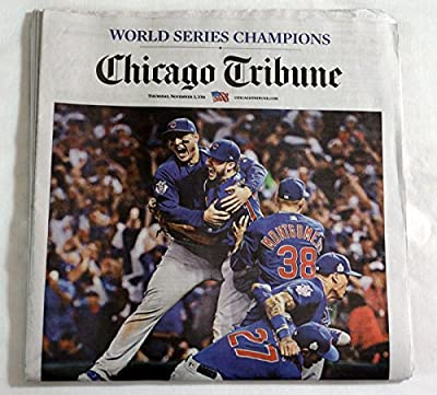 """Chicago Cubs Tribune Newspaper World Series Champions 11/3/16-""""At Last!"""""""