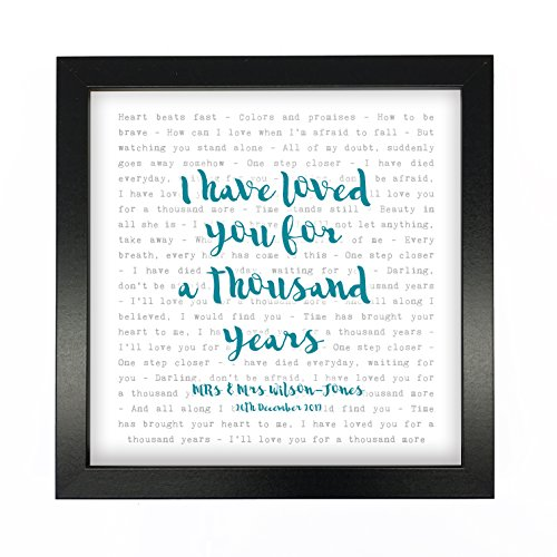 Christina Perri, Thousand Years, Song Lyrics Print Framed & Personalised - Anniversary Valentine's Wedding Gift perfect for him, her, couple - fully framed BLACK box 9.5 inch frame ()