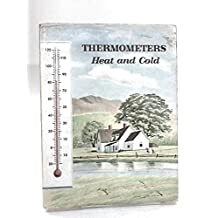 Thermometers, Heat and Cold