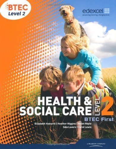 BTEC Level 2 First Health and Social Care Student Book (Level 2 BTEC First Health and Social Care) of Lavers, Sian, Lancaster, Mrs Helen 1st (first) Edition on 27 April 2010