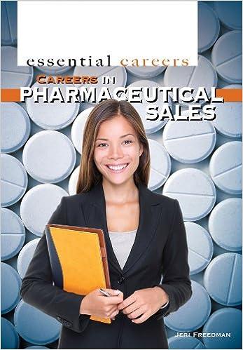 Careers In Pharmaceutical Sales Essential Careers 9781448882373