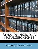 Abhandlungen Zur Naturgeschichte, Nathanael Gottfried Leske, 1245012010