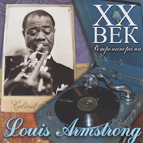 Louis Armstrong - ХX &#x...