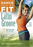 DANCE AND BE FIT: LATIN GROVE