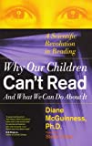 Why Our Children Can't Read and What We Can Do about It, Diane McGuinness, 0684853566