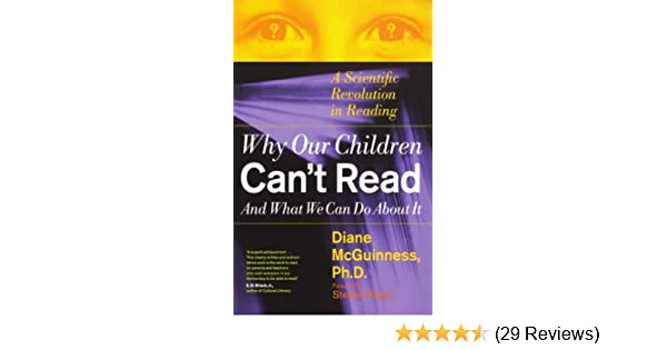 Why Millions Of Kids Cant Read And What >> Amazon Com Why Our Children Can T Read And What We Can Do About It