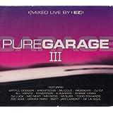 Pure Garage Vol.3: Mixed By DJ Ez
