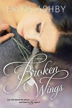Broken Wings by [Ashby, Erika]