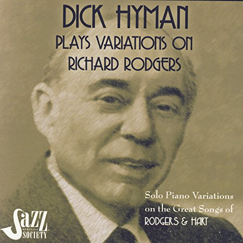 (Dick Hyman Plays Variations on Richard Rodgers: Rodgers & Hart)