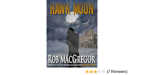 Hawk Moon - A Will Lansa Mystery (The Will Lansa Mysteries Book 2)
