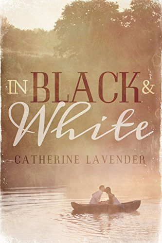 In Black & White by [Lavender, Catherine]