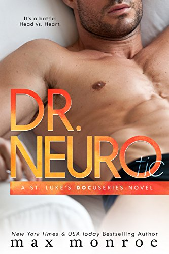 Dr. NEURO (St. Luke's Docuseries Book 3) by [Monroe, Max]