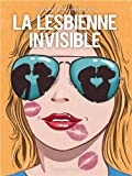 """Afficher """"La lesbienne invisible"""""""
