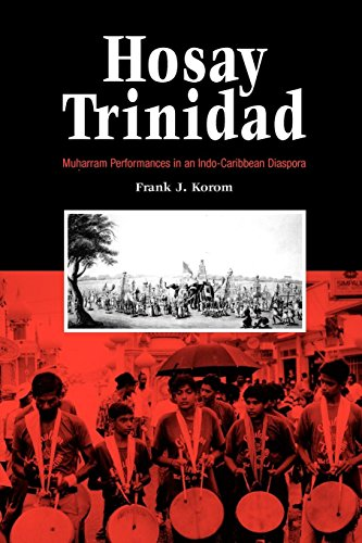 Hosay Trinidad: Muharram Performances in an...