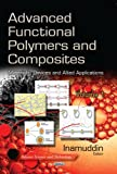 Advanced Functional Polymers and Composites, , 162948055X