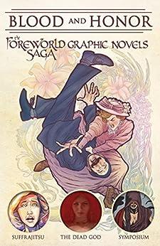 Blood and Honor: The Foreworld Saga Graphic Novels by [Wolf, Tony, Bear, Erik, Cameron, Christian]