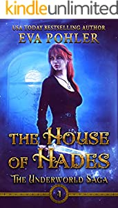 The House of Hades (The Underworld Saga Book 4)