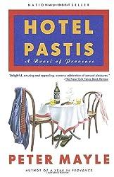 Hotel Pastis: A Novel of Provence