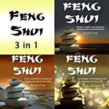 Feng Shui: 3 in 1 Lifestyle and Interior Design for Your Life and Happiness Audiobook by Kim Chow Narrated by Scott Clem