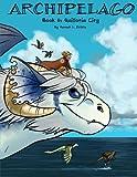 Archipelago Book 6: Quillotia City (Volume 6)