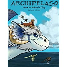 Archipelago Book 6: Quillotia City (Volume 6)