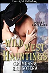 Wild West Hauntings (Double D Ranch Tales) (Volume 2) Paperback