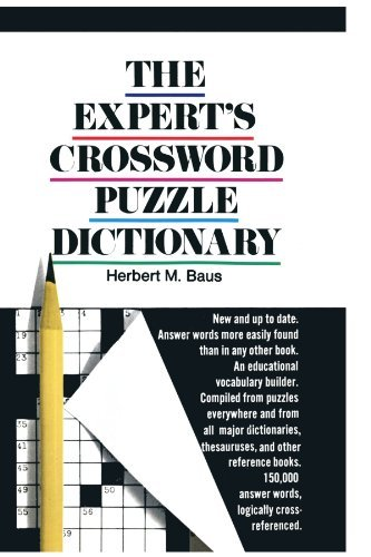 Crossword Bantam Dictionary - [(The Expert's Crossword Puzzle Dictionary)] [Author: Herbert M Baus] published on (June, 1973)