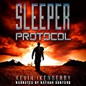 Sleeper Protocol Audiobook by Kevin Ikenberry Narrated by Nathan Dunford