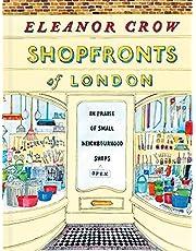 Shopfronts of London: In praise of small neighbourhood shops