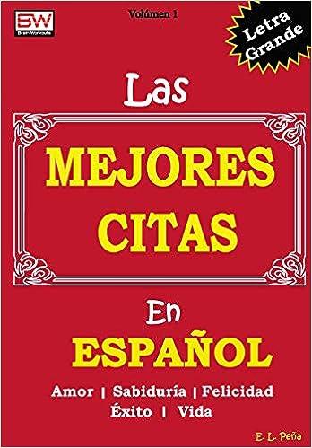 De la vida en espanol citas Las 5