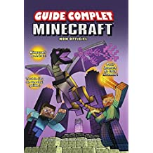 Minecraft, guide complet non officiel (French Edition)
