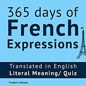 365 Days of French Expressions Audiobook