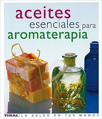 Libros descargables gratis para Android Aceites Esenciales Para Aromater (Salud En Tus Manos) (La Salud En Tus Manos) 8430563415 in Spanish RTF