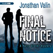 Final Notice: A Harry Stoner Mystery, Book 2 | Jonathan Valin