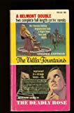 img - for The Villa Fountains / The Deadly Rose book / textbook / text book