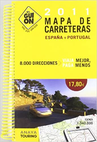 El guión 2011: mapa de carreteras de España y Portugal: Amazon.es ...