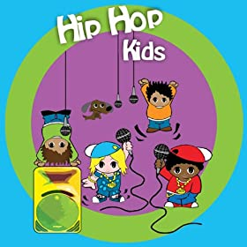 Amazon.com: Hip Hop Kids: Hip Hop Kids: MP3 Downloads