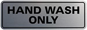 Standard Hand Wash Only Sign - Silver - Small