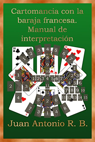 Cartomancia con la baraja francesa. Manual de interpretación ...