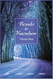 Roads to Knowhere, Michael Bosi, 0595179916