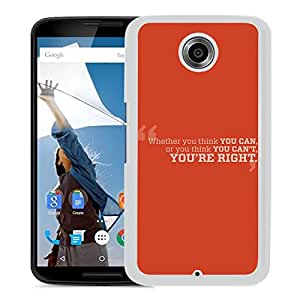 You Think You Can (2) Google Nexus 6 Phone Case On Sale