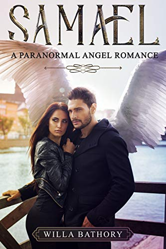 Samael: A Paranormal Angel Romance (Wings of Reckoning Book 1)