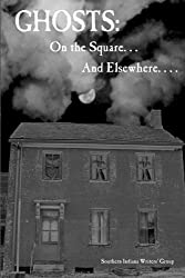 Ghosts: On the Square. . . And Elsewhere. . . .