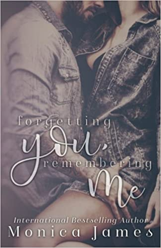 Forgetting You, Remembering Me: Volume 2 Memories from ...
