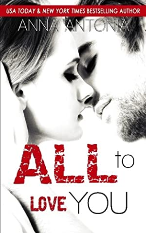 book cover of All to Love You
