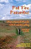 Fat Tire Favorites, Robert M. DeGraaff and Ruby M. Miller, 0967838517