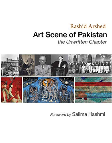 Art Scene of Pakistan: The Unwritten Chapter