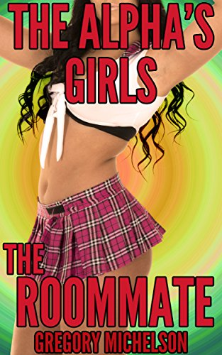 the-alphas-girls-the-roommate